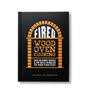 Fired - Wood Oven Cooking