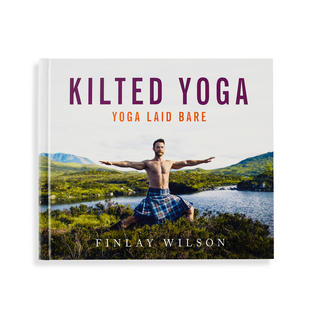 Kilted Yoga - Yoga Laid Bare