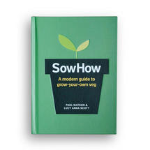 SowHow - A modern guide to grow-your-own veg