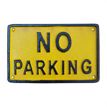 NO PARKING - Metal Sign